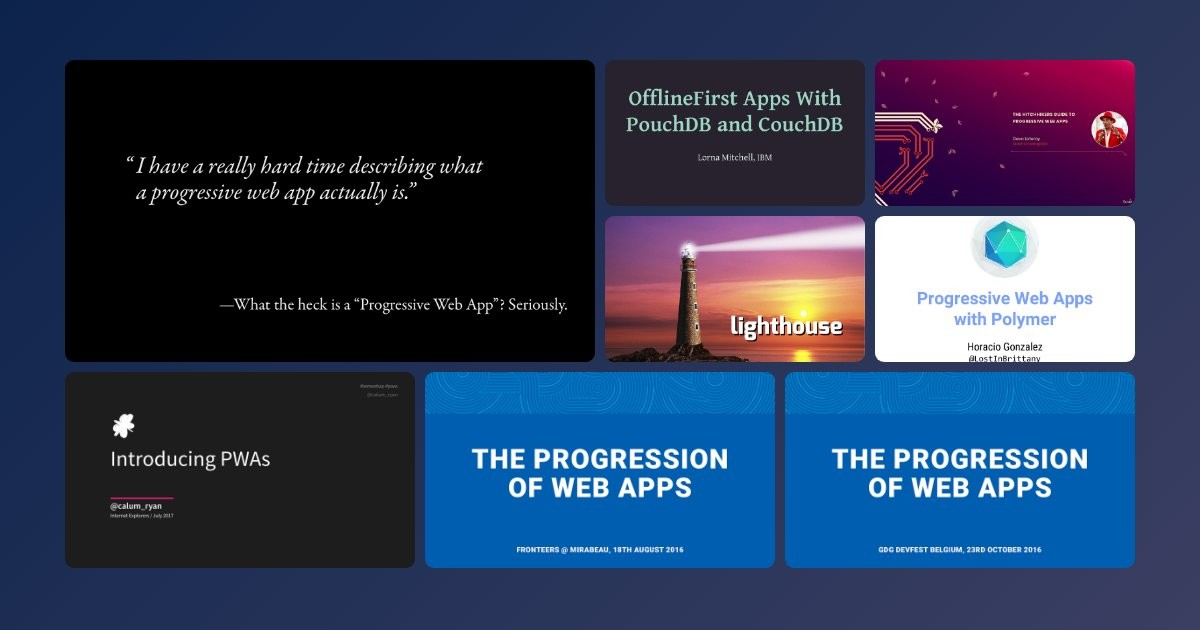 Presentations about Progressive Web Apps on Notist